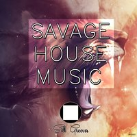 Savage House Music — сборник