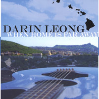When Home Is Far Away — Darin Leong