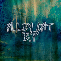 Alley Cat - EP — Alley Cat