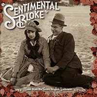 The Sentimental Bloke (Music From The Score by Jen Anderson) — Dave Evans, Jen Anderson, Mick Thomas, Mark Wallace