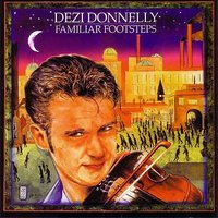 Familiar Footsteps — Dezi Donnelly