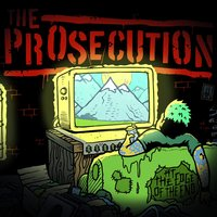 At the Edge of the End — The Prosecution