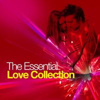 The Essential Love Collection — Love Songs, The Love Allstars, Love Songs Music, The Love Allstars|Love Songs|Love Songs Music
