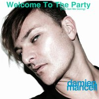 Welcome to the Party — Damien Mancell