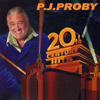 20th Century Hits — P.J. Proby