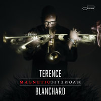Magnetic — Terence Blanchard