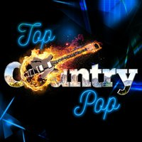 Top Country Pop — Country Pop All-Stars, Country Music All-Stars, Country Pop All-Stars|Country Music All-Stars