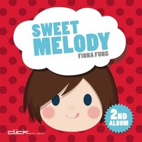 Sweet Melody — Fiona Fung