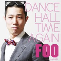 Dancehall Time Again - Single — Foo