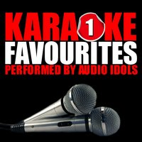 Karaoke Favourites, Vol. 1 — Audio Idols