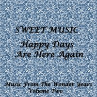 Sweet Music - Happy Days Are Here Again — сборник
