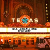 Moonshine — Nick Lawrence Band