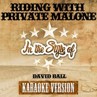 Riding with Private Malone (In the Style of David Ball) - Single — Ameritz Audio Karaoke