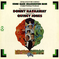 Come Back Charleston Blue — Donny Hathaway