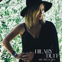 All About You — Hilary Duff