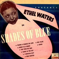 Vintage Vocal Jazz / Swing No. 81 - EP: Shades Of Blue — Ethel Waters