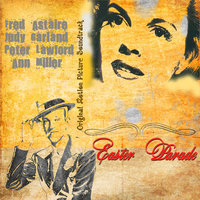 Original Motion Picture Soundtrack : Easter Parade (1948) — сборник