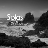 When the Wind Blows — Solas