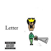 Letter (feat. Saley Heth) — Huey the King