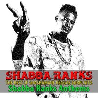The Best of Shashamane Reggae Dubplates — Shabba Ranks