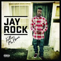 Follow Me Home — Jay Rock