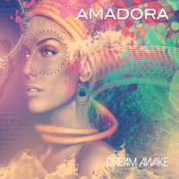 Dream Awake — Amadora