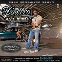 Ca$h Rules Everything Around Me — Dinerro The Boss