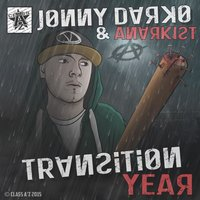Transition Year — Jonny Darko, Anarkist