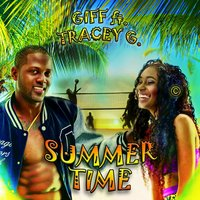Summertime (feat. TRACEY G) - Single — GIFF