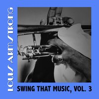Swing That Music, Vol. 3 — Louis Armstrong