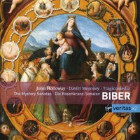 Biber - The Mystery Sonatas — John Holloway, Heather Headley, Stephen Stubbs, Andrew Lawrence-King, Davitt Moroney, John Holloway/Davitt Moroney/Stephen Stubbs/Erin Headley/Andrew Lawrence-King, Генрих Игнац Франц фон Бибер