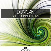 Split Connections - EP — Duncan