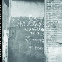 Groovy — The Red Garland Trio