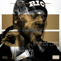 All Star Life — C.Stone the Breadwinner