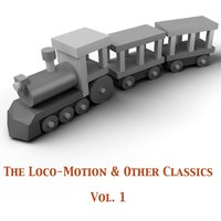 The Loco-Motion & Other Classics, Vol. 1 — сборник
