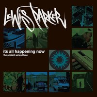 It's All Happening Now — Lewis Parker