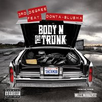 Body N The Trunk - Single — 3rd Degree