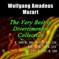 Mozart: The Very Best of Divertimentos Collection — James Brown, Jack Brymer, Neil Black, Alan Civil, Terence MacDonagh, Roger Birnstingl, Вольфганг Амадей Моцарт