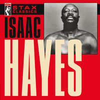 Stax Classics — Isaac Hayes