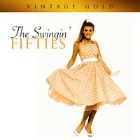 Vintage Gold - The Swinging' Fifties — сборник
