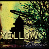 Yellow — Fortitude