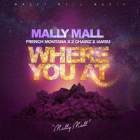 Where You At - Single — Mally Mall