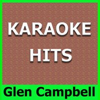 Karaoke Hits: Glen Campbell — Original Backing Tracks