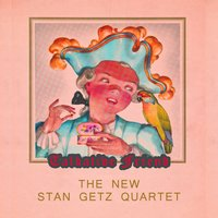 Talkative Friend — The New Stan Getz Quartet