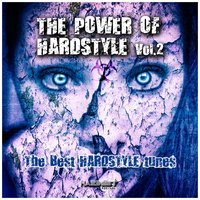The Power of Hardstyle, Vol. 2 — сборник