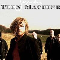 Teen Machine — Jeremiha