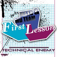 First Lesson — MD Team, Minds Diverted, MaxB, Maxb, Md Team, Minds Diverted