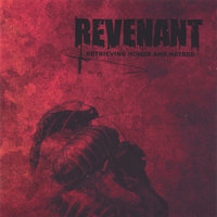 Retrieving Honor And Hatred — Revenant