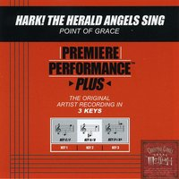 Hark! The Herald Angels Sing (Premiere Performance Plus Track) — Point Of Grace