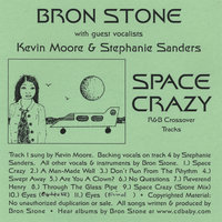 Space Crazy — Bron Stone